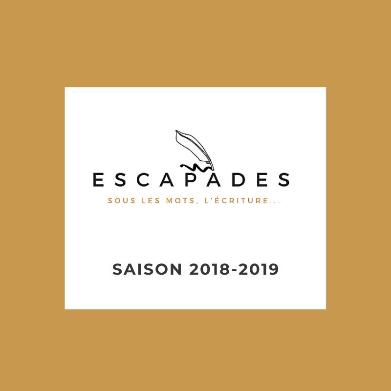 AGENDA 2 ESCAPADES Sous les mots Ateliers saison 2018-2019