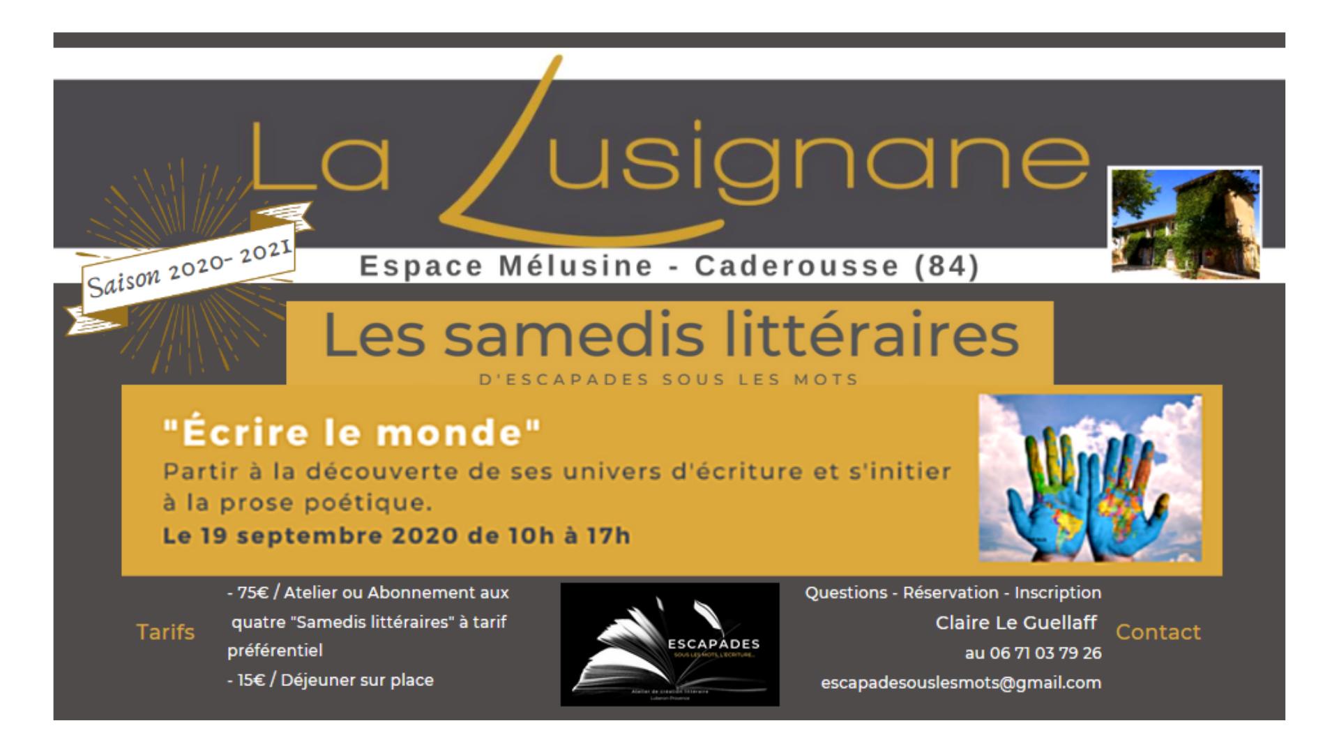 """©Les Samedis Littéraires """"Écrire le monde"""""""