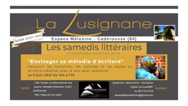 """©Les Samedis Littéraires """"Envisager sa mélodie d'écriture"""""""