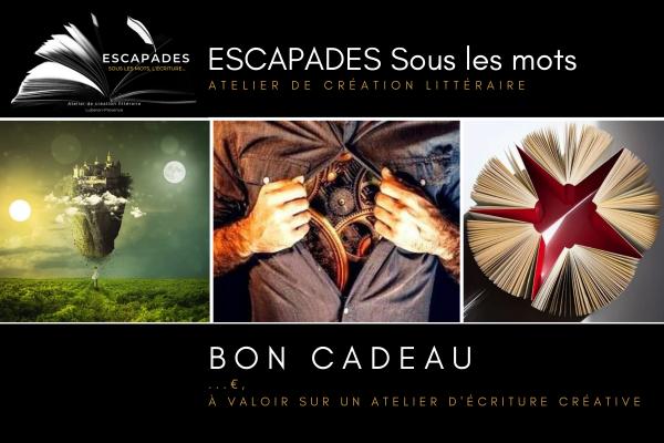 ESCAPADES Sous les mots BON CADEAU_1