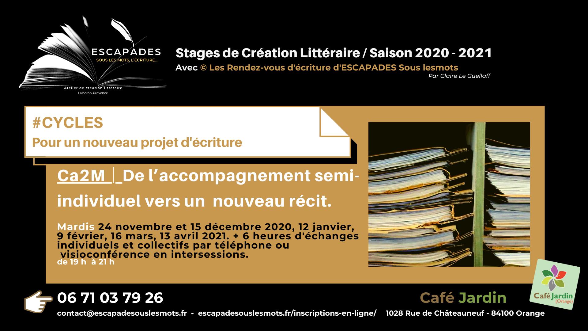 """#CYCLES  : """"Pour un nouveau projet d'écriture."""" Du 24 novembre 2020 au 13 avril 2021"""