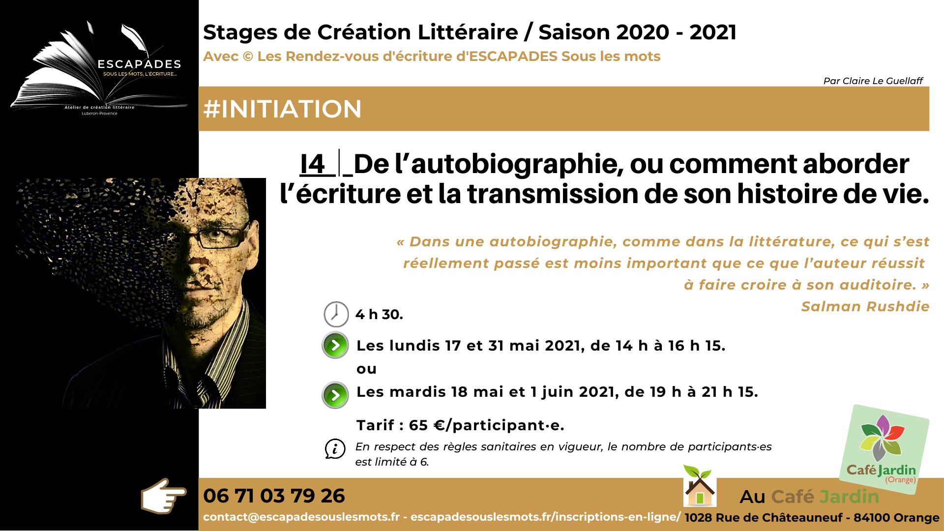 #INITIATION Autobiographie/ ESCAPADES Sous les mots - Prog Saison 2020-2021Café jardin