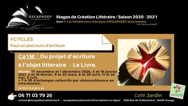 #Cycles et accompagnement semi-individuel -Projet d'écriture à l'objet littéraire CA1M/ ESCAPADES Sous les mots - Prog Saison 2020-2021Café jardin