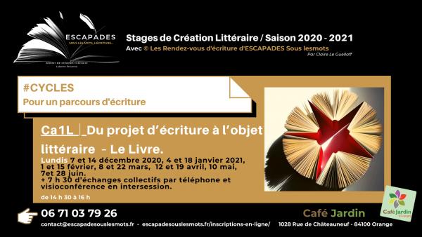 ESCAPADES Sous les mots - #Projet d'écriture à l'objet littéraire CA1L/ Prog Saison 2020-2021Café jardin