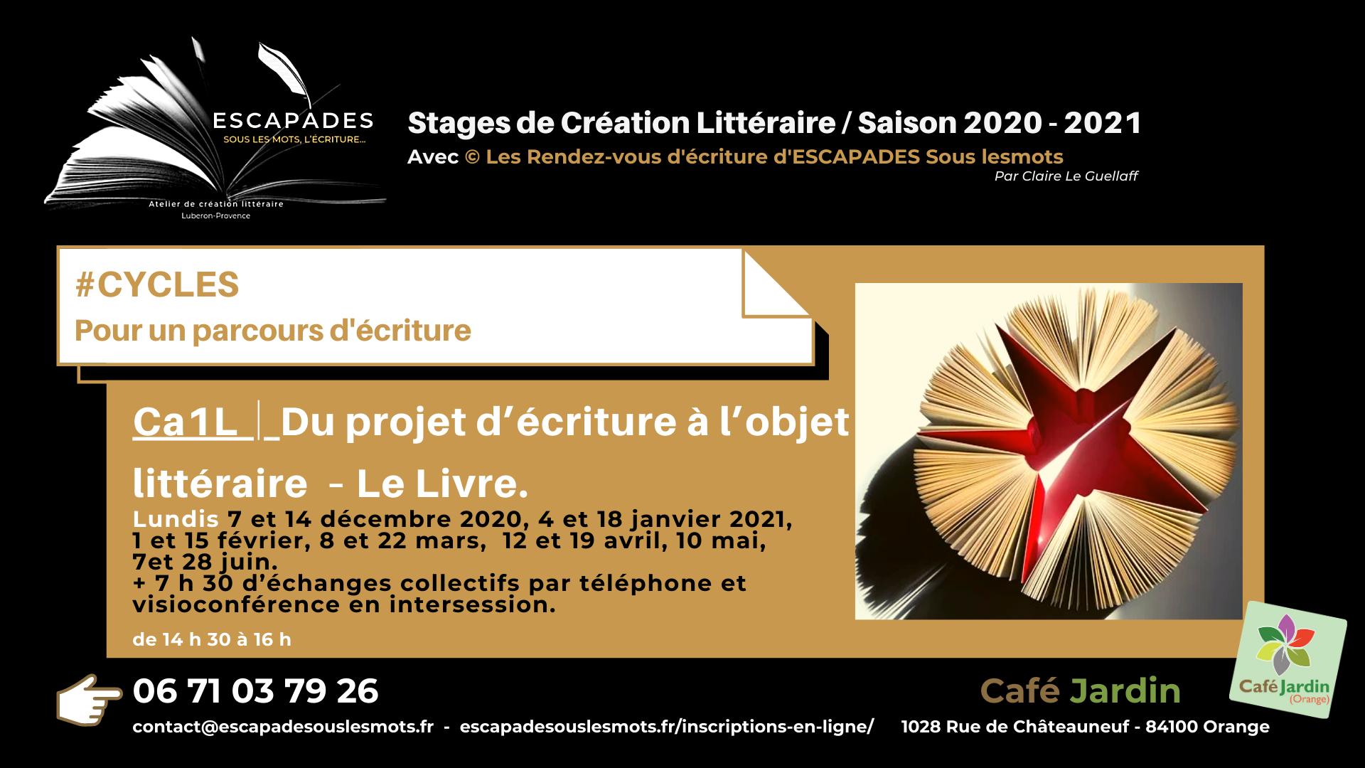 """#CYCLES et accompagnement semi-individuel : """"Du projet d'écriture à l'objet littéraire – Le Livre."""" du 7 décembre 2020 au 28 juin 2021"""